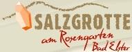 Salzgrotte am Rosengarten